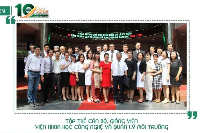 Viện KH Công Nghệ và QL Môi trường kỷ niệm 10 năm thành lập Viện và Chào mừng ngày Hiến chương nhà giáo Việt Nam 20-11